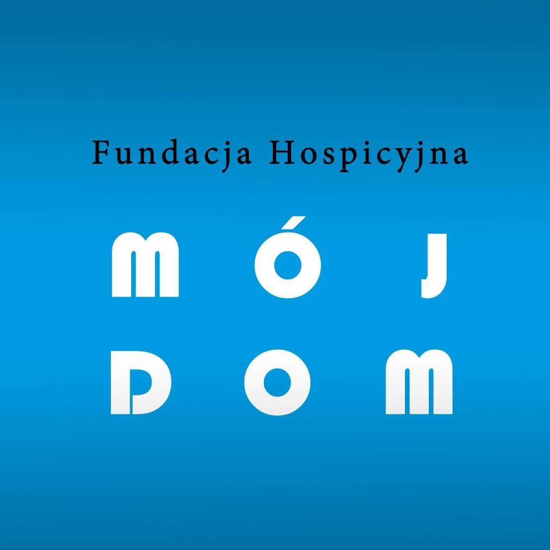 Fundacja Hospicyjna Mój Dom